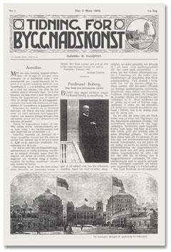 Det första numret utkom 2 mars 1909