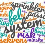 Att mäta och värdera risk vid dimensionering av brandskydd