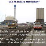 Dimensioneringsmetodik med stabilisering av överbyggnader till motorväg och järnväg
