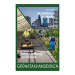 Gröna tak – projektering, anläggning och hållbarhet