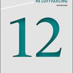 Minimikrav på luftväxling – ny bok tolkar funktionskraven